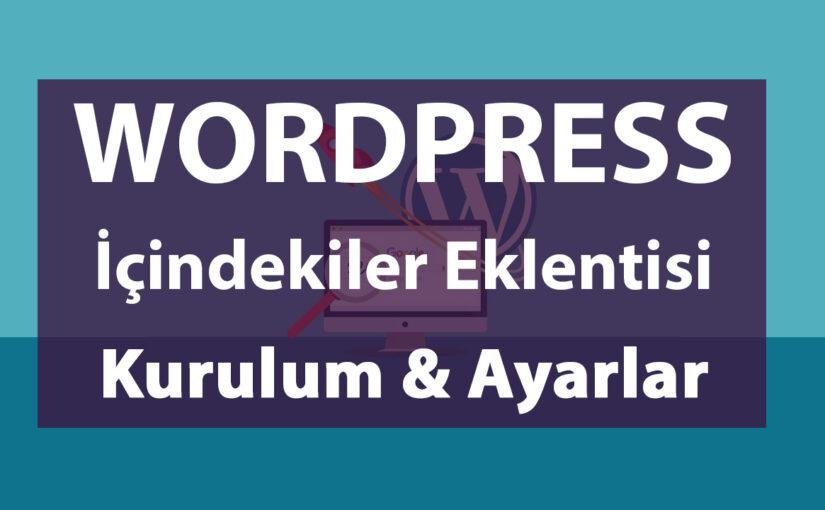 WordPress'te İçindekiler Bölümü Nasıl Oluşturulur?