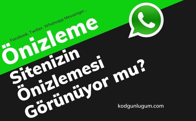Sitenizin Facebook, Twitter, Whatsapp vb. Platformlarda Önizlemesinin Görünmesi İçin